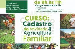 Inscrições abertas para curso de Cadastro da Atividade da Agricultura Familiar