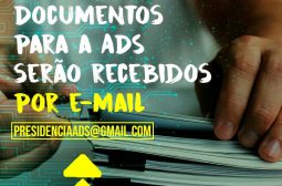 Durante a pandemia, o envio de documentos para a ADS deverá ser realizado via e-mail